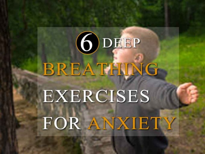 Six deep breathing exercises for anxiety