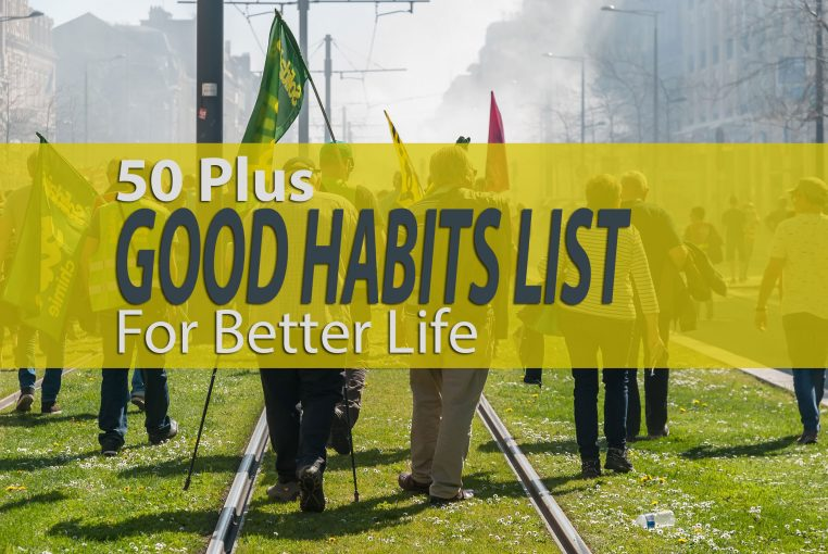 50 Good habits list for better life