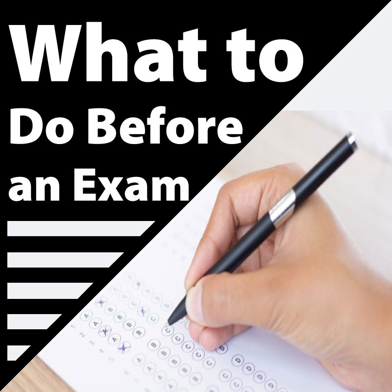 what to do before an exam